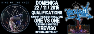 QUALIFICATIONS @ King of the Kidz & Royal One