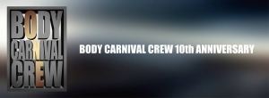 Body Carnival Crew 10th Anniversary
