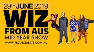 PB Presents 'The Wiz From Aus' 2019