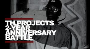 Th.Projects 2-Year Anniversary Battle 2019