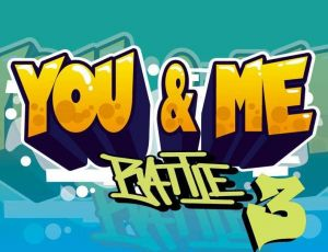 You And Me Battle 2019
