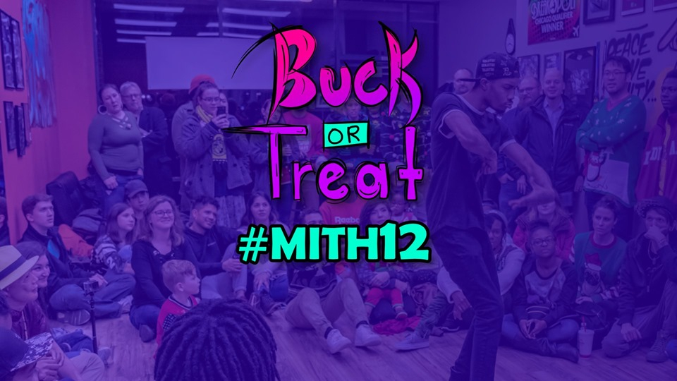 MITH 12 Buck or Treat All Styles battle 2019 poster