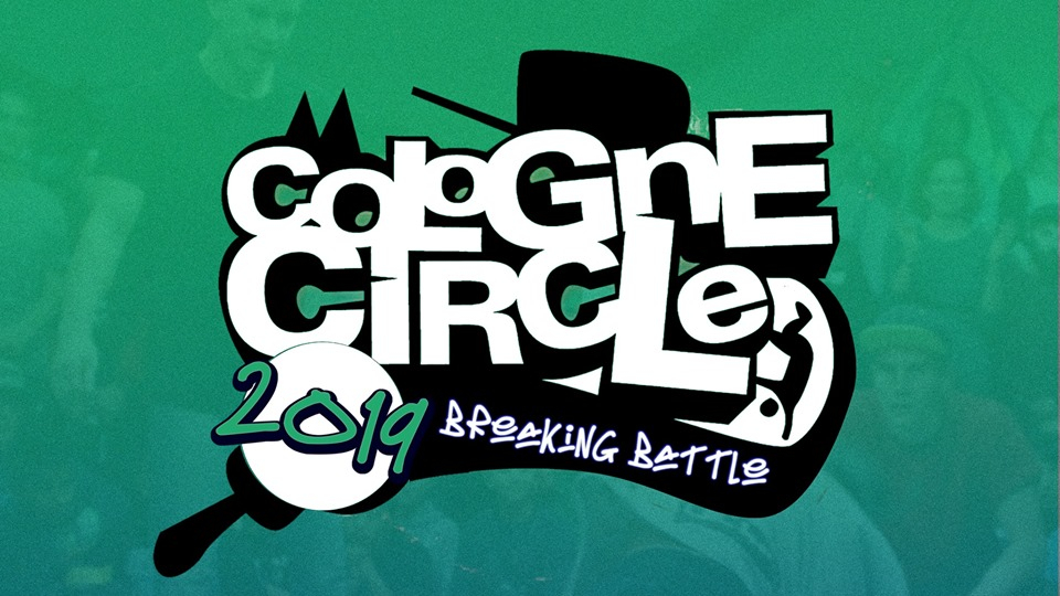 Cologne Circle X LCB Qualifier X BgirlSessions 2019 poster