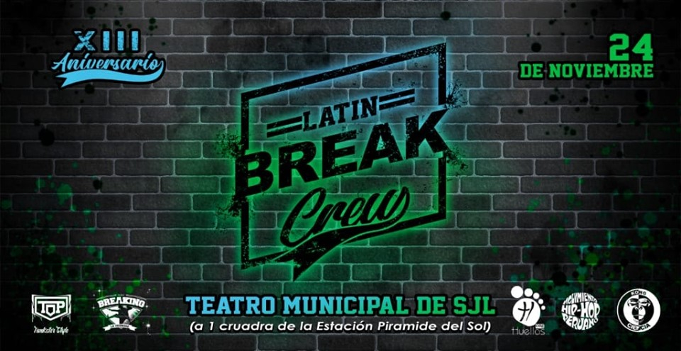 13° ANIVERSARIO DE LATIN BREAK CREW 2019 poster