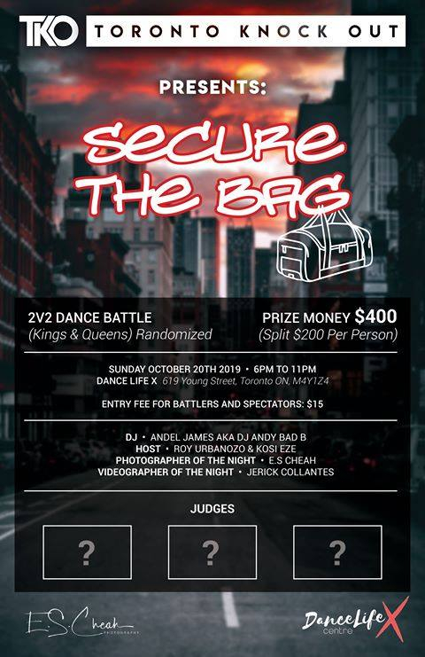 Toronto Knock Out Presents : Secure the BAG 2V2 ALL STYLE Battle 2019 poster